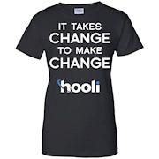 IT TAKES CHANGE TO MAKE CHANGE T-SHIRT Funny Parody