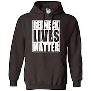 Redneck Lives Matter Funny Sayings T Shirt