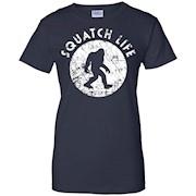 Squatch Life Shirt 2, Funny Nerdy Bigfoot Sasquatch Gift
