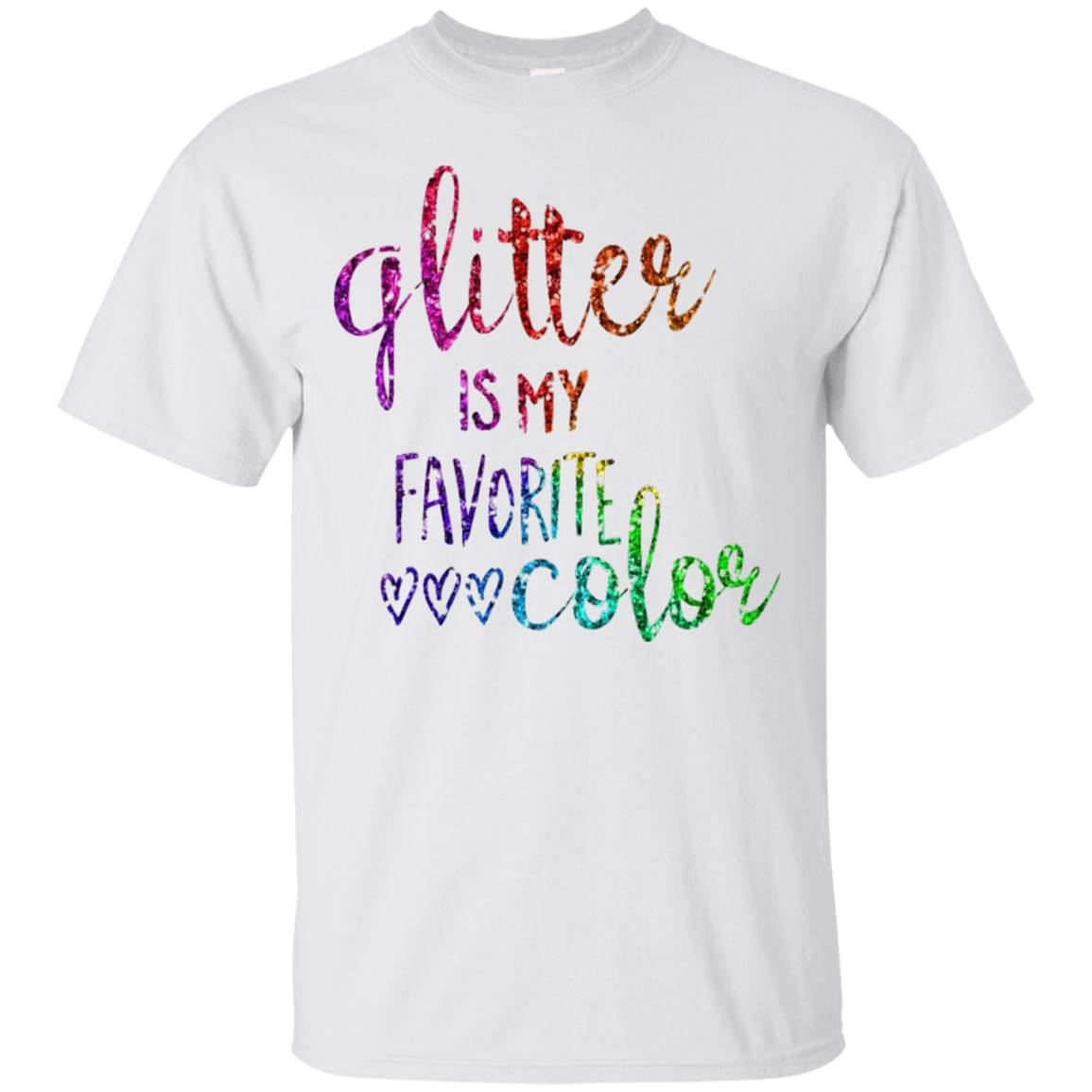 Glitter Is My Favorite Color Shirt Sparkle Bling Rainbow