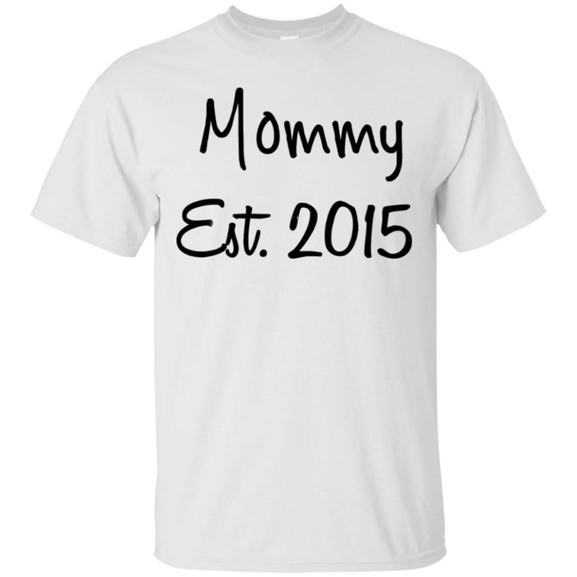 Mommy Est. 2015 T-Shirt