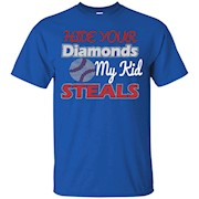 BASEBALL TEE, HIDE YOUR DIAMONDS MY KID STEALS TSHIRT