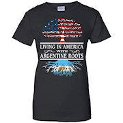 Living in America Argentine Roots – Argentina Flag Shirt