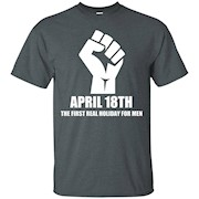 April 18th T Shirt – Funny T Shirts