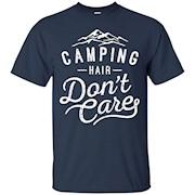 Camping Hair Don't Care T-shirt