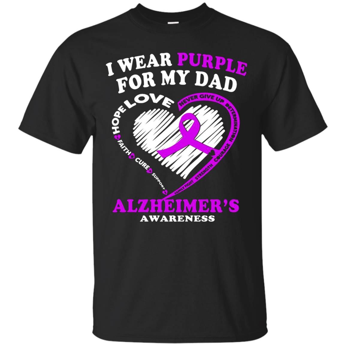 Alzheimers Awareness Shirt – I Wear Purple For My Dad