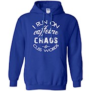 I Run on Caffeine, Chaos, and Cuss Words Funny T Shirt