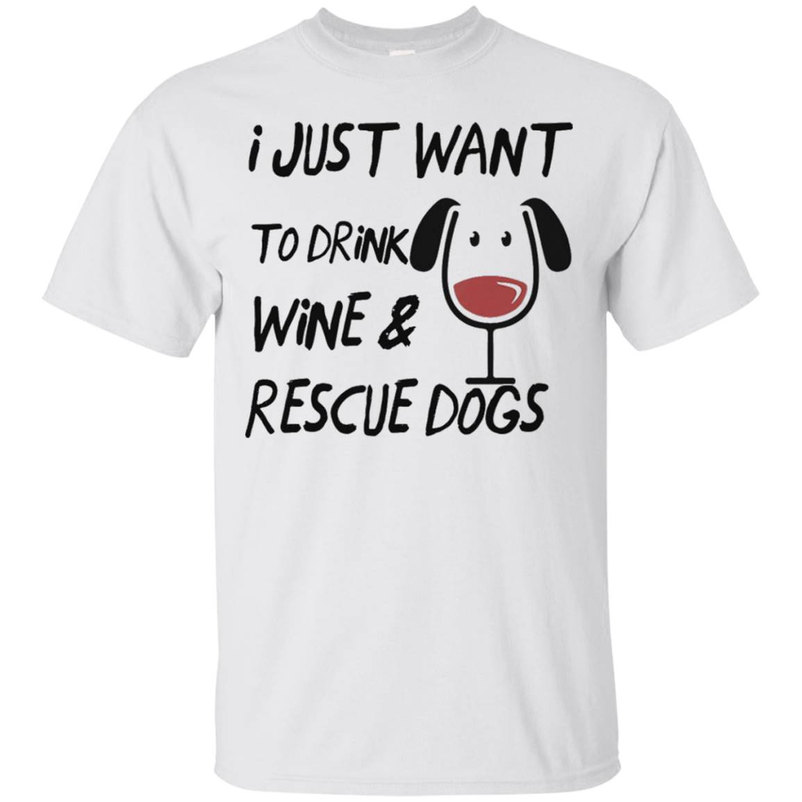Drink Wine Rescue Dogs shirt
