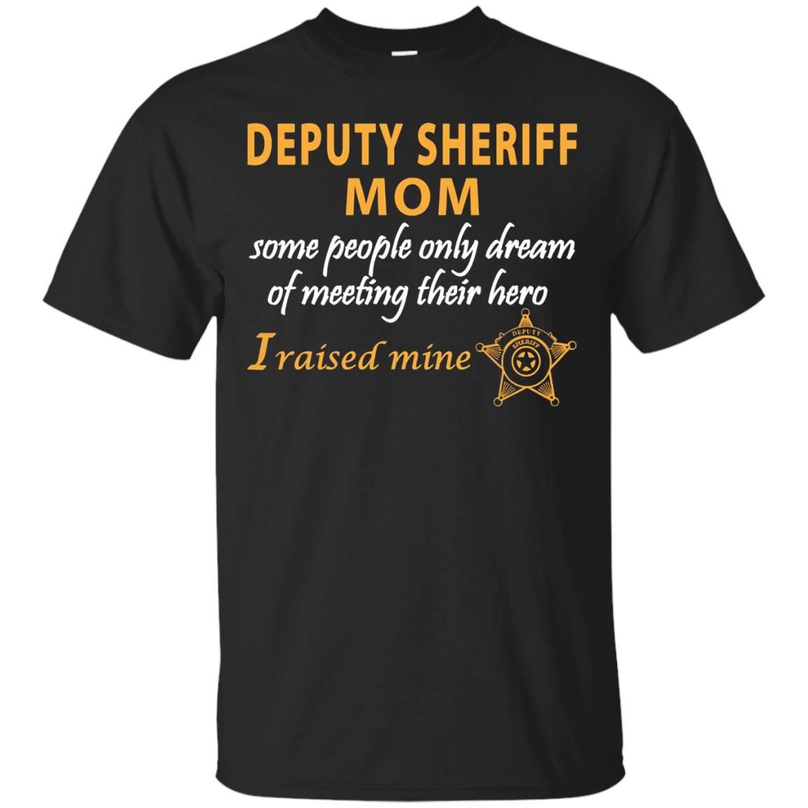 Deputy Sheriff's Mom-I Raised My Hero-Law Enforcement Gift