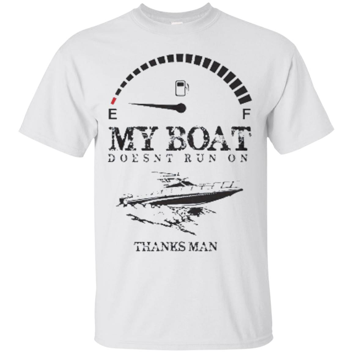My Boat Doesn't Run on Thank You Funny Boat Captain Shirt