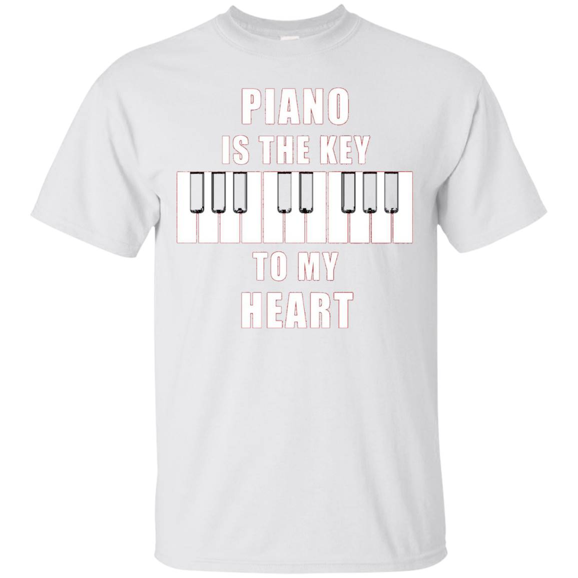 Piano Is The Key To My Heart Tshirt