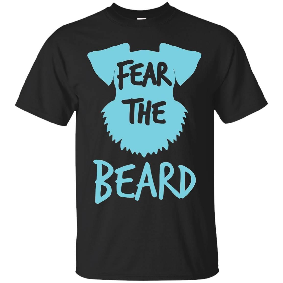 Fear the beard Schnauzer T-shirt