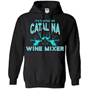 It's The Fucking Catalina Wine Mixer Teekiwi