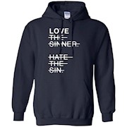 Love the sinner hate the sin T-shirt