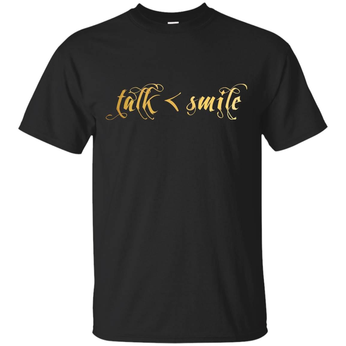 """Men & Women's Wear """"TALK<<SMILE"""" T-Shirt"""