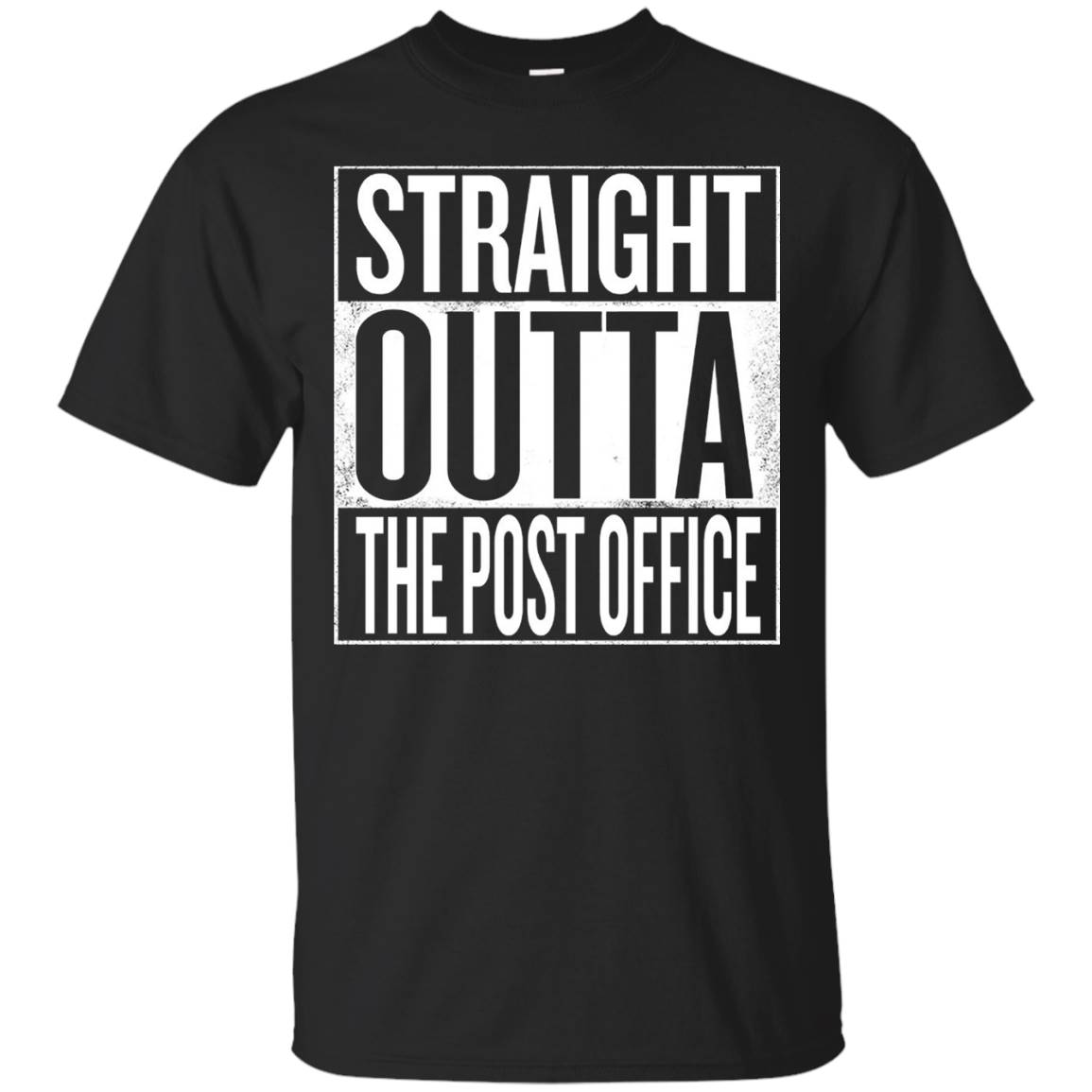 Straight Outta The Post Office T-Shirt