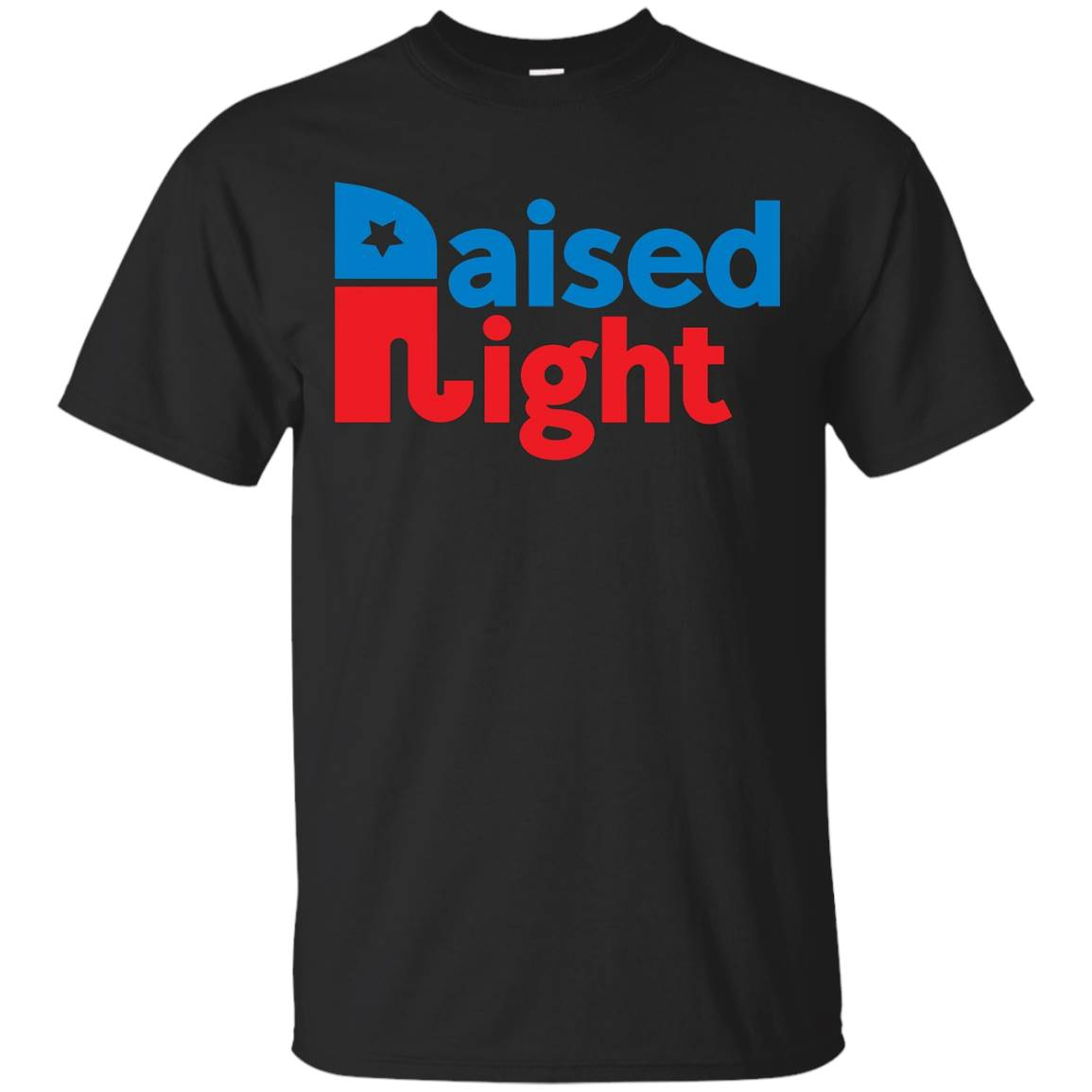 Raised Right Republican Shirt – PatriotTee