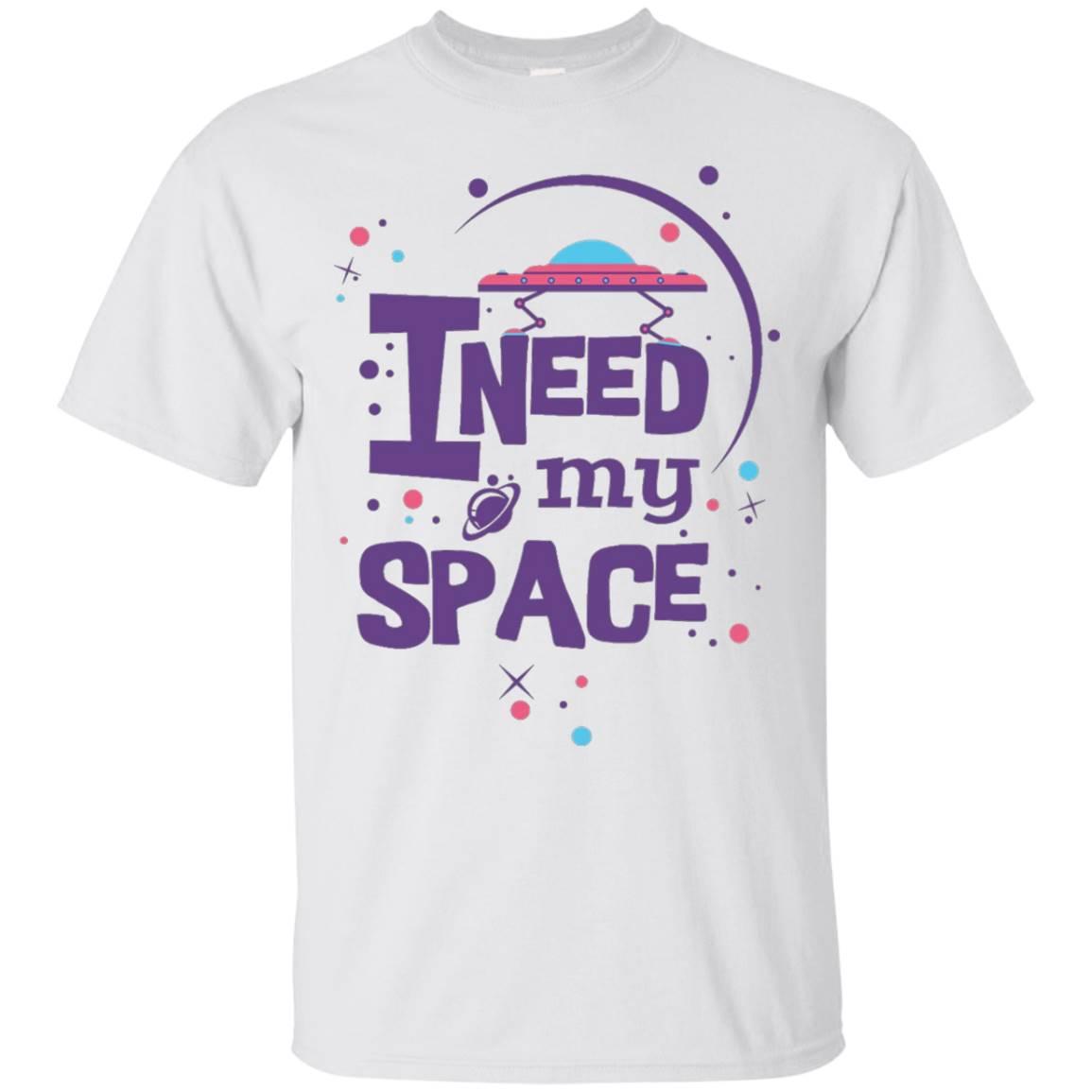 Nasa I Need T Shirt My Space