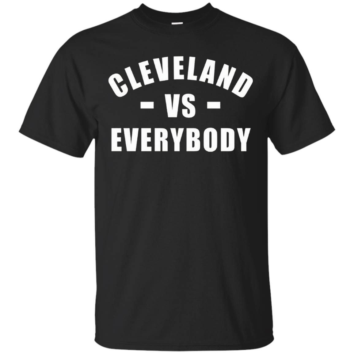 Cleveland vs Everybody T-Shirt