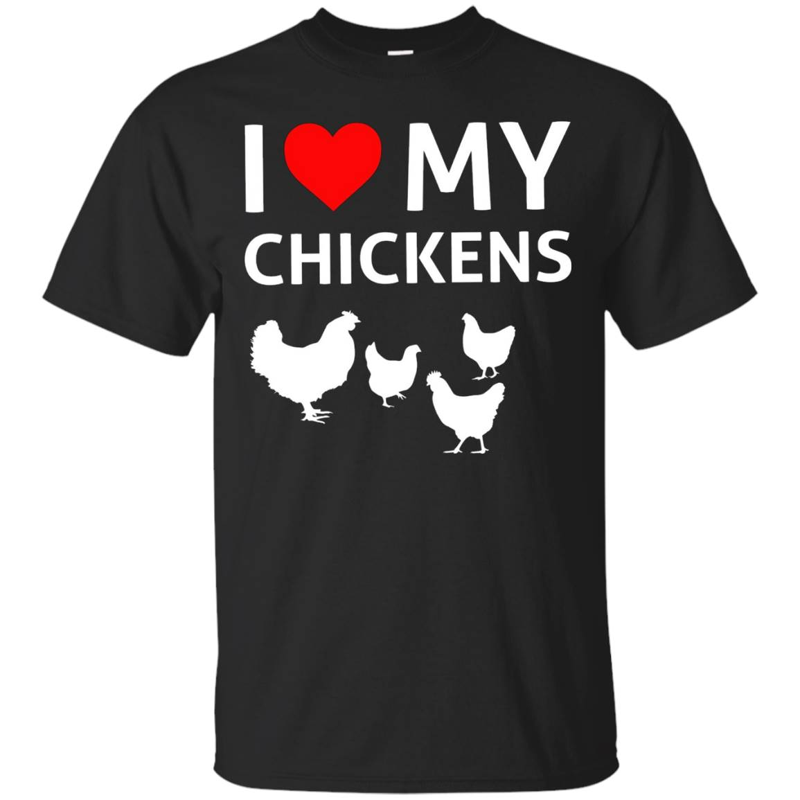 I Love My Chickens T-Shirt – Chicken Shirt