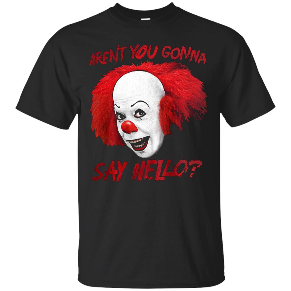 Aren't You Gonna Say Hello T-Shirt