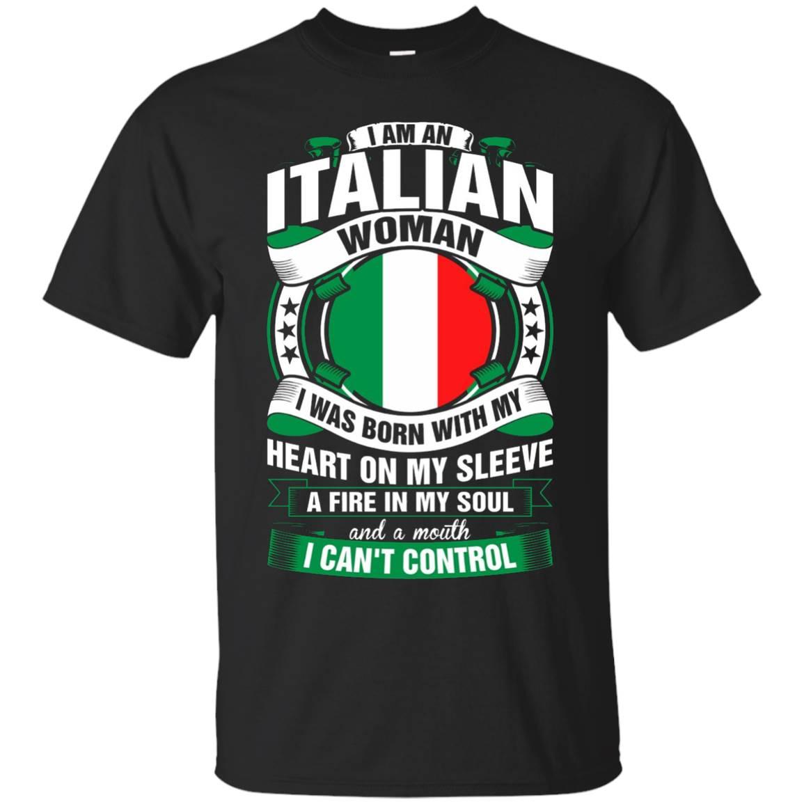 Im Italian Woman I Was Born With Heart On My Sleeve TShirt