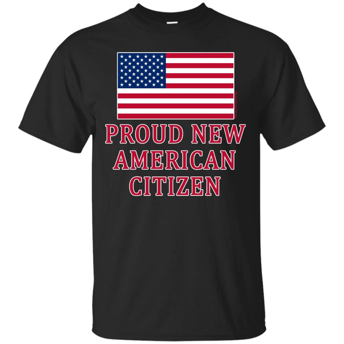 Proud New American Citizen Tshirt for New American Citizens
