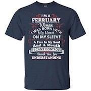 I'm A February Woman I Can't Control Funny T Shirt – T-Shirt