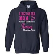 Firefighter Mom Great Gifts Idea Fireman Mother T-Shirt – Hoddie