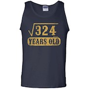 18 yrs years old 18th birthday Square Root of 324 T Shirt – Tank Top