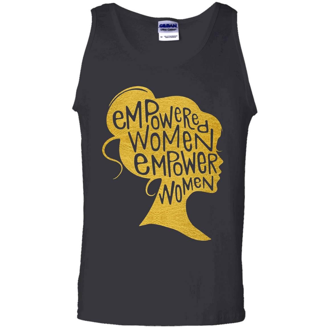 Empowered Women Empower Women T-Shirt – Tank Top