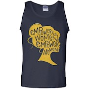 Empowered Women Empower Women T-Shirt – Tank Top
