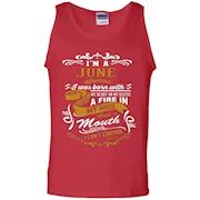 I'm A June Woman T-Shirt – Tank Top
