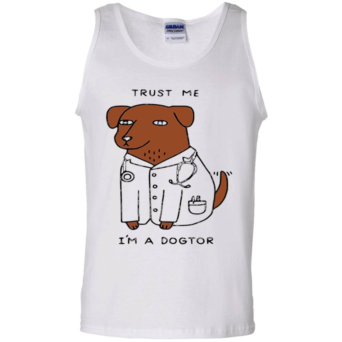 Trust Me I'm A Dogtor – Funny Doctor T shirt – Tank Top