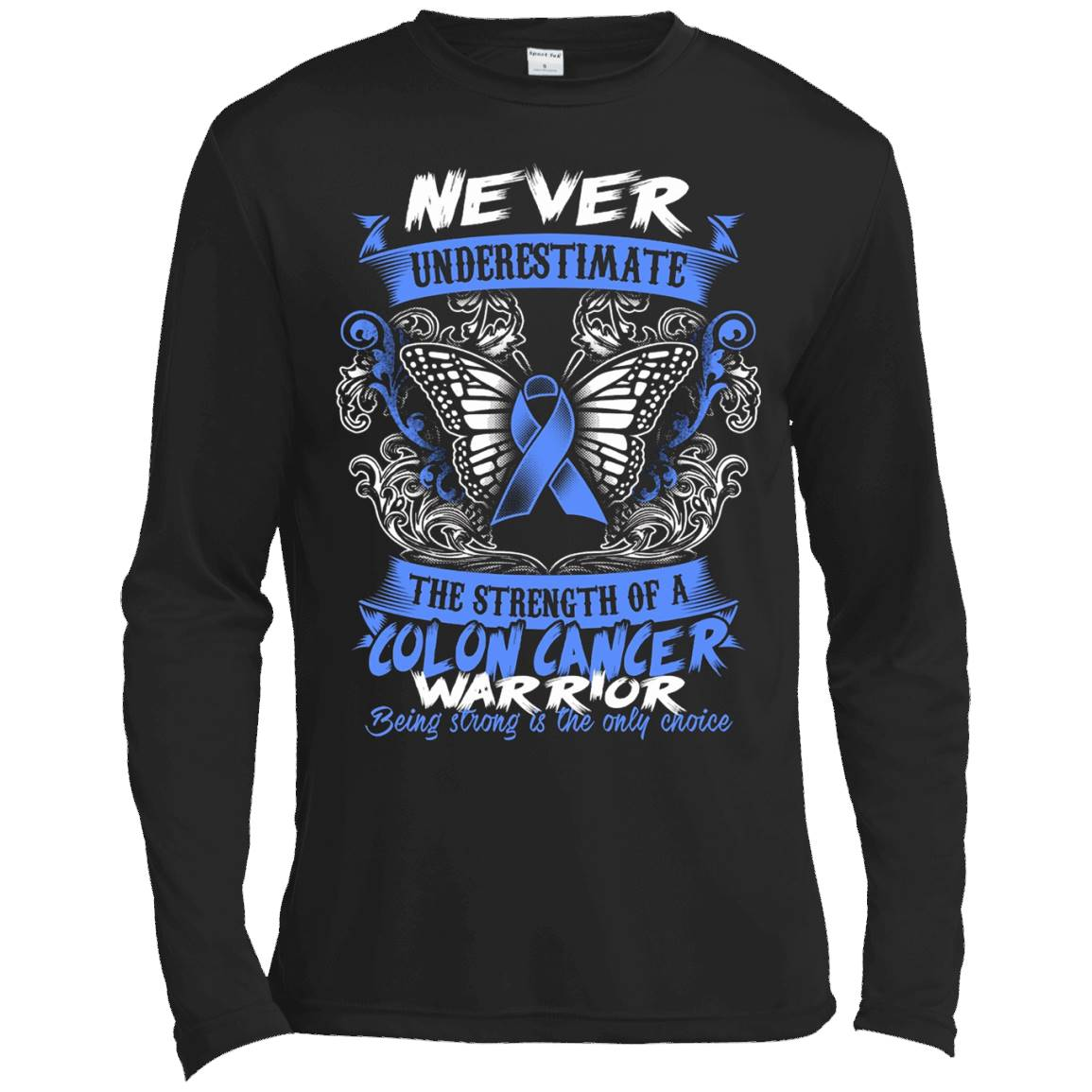 Colon Cancer Awareness T Shirt 2016 – Be Strong – Long Sleeve Tee