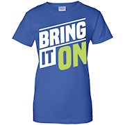 Bring it On Motivational Hustle inspirational Tee Shirt – T-Shirt