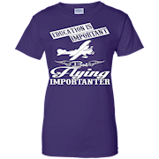 Education Is Important But Flying Is Importanter T-Shirt