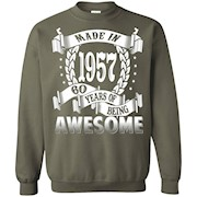 Awesome Made In 1957 Birthday Gift Idea T Shirt – Sweatshirt