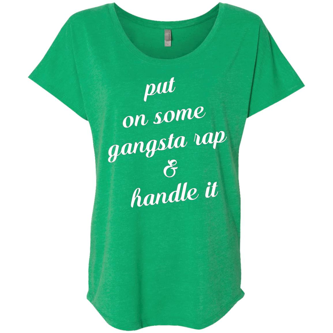 Put on some gangsta rap and handle it T-Shirt – Labor day