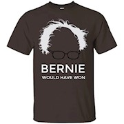 BERNIE Would have Won the Presidential Election – T-Shirt