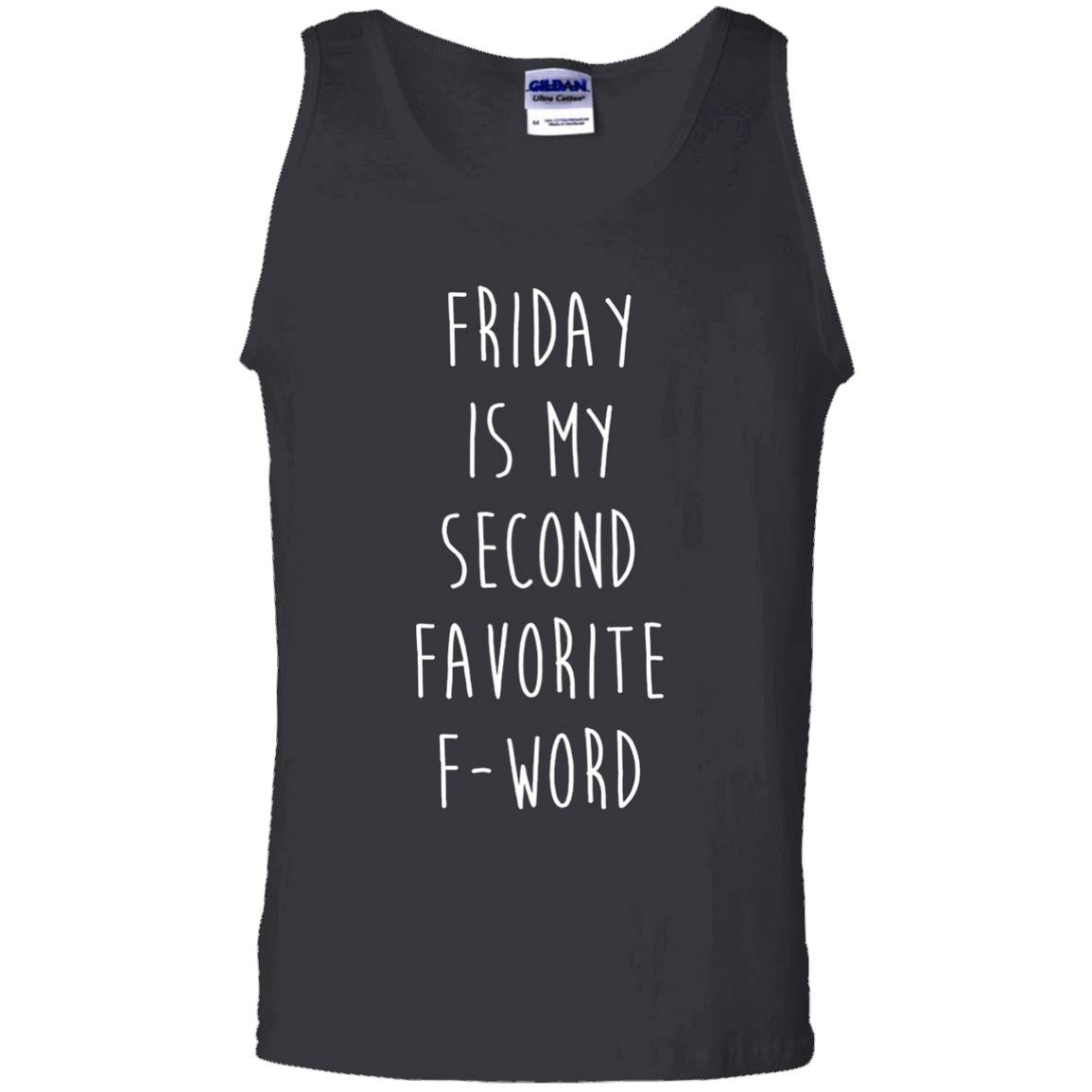 Friday Is My Second Favorite F Word T-shirt – Tank Top