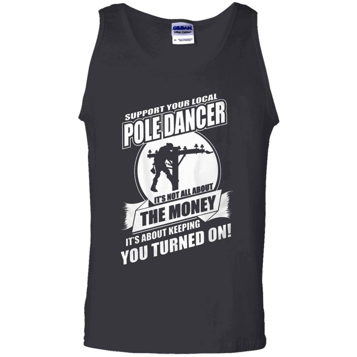 Lineman Shirts – Support your Local Pole Dancer… – Tank Top