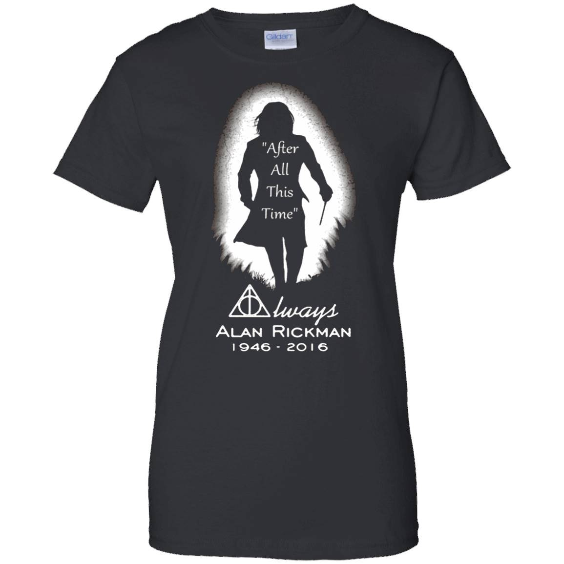 After all this time – Always printing T-Shirt