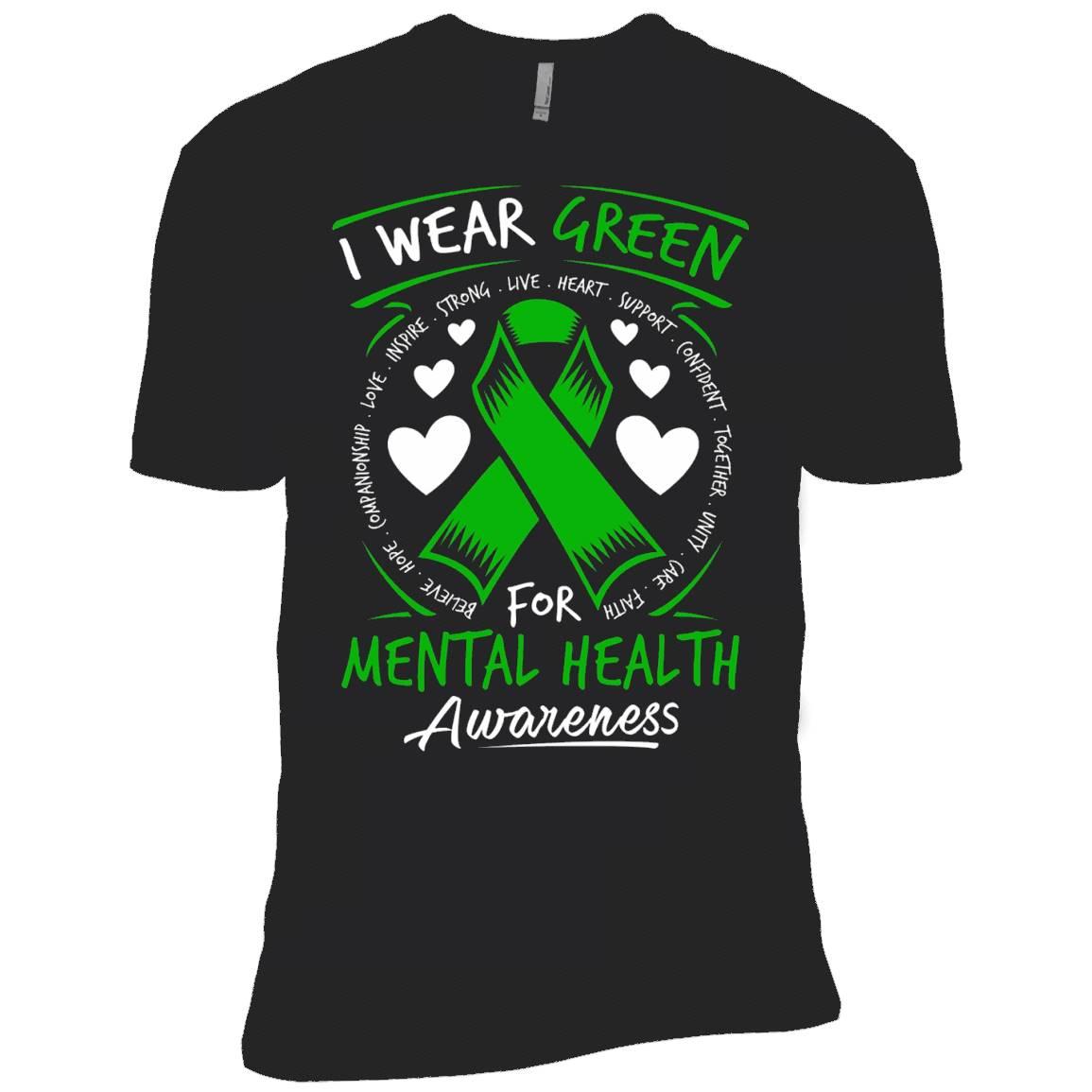 I Wear Green For Mental Health Awareness T Shirt – T-Shirt