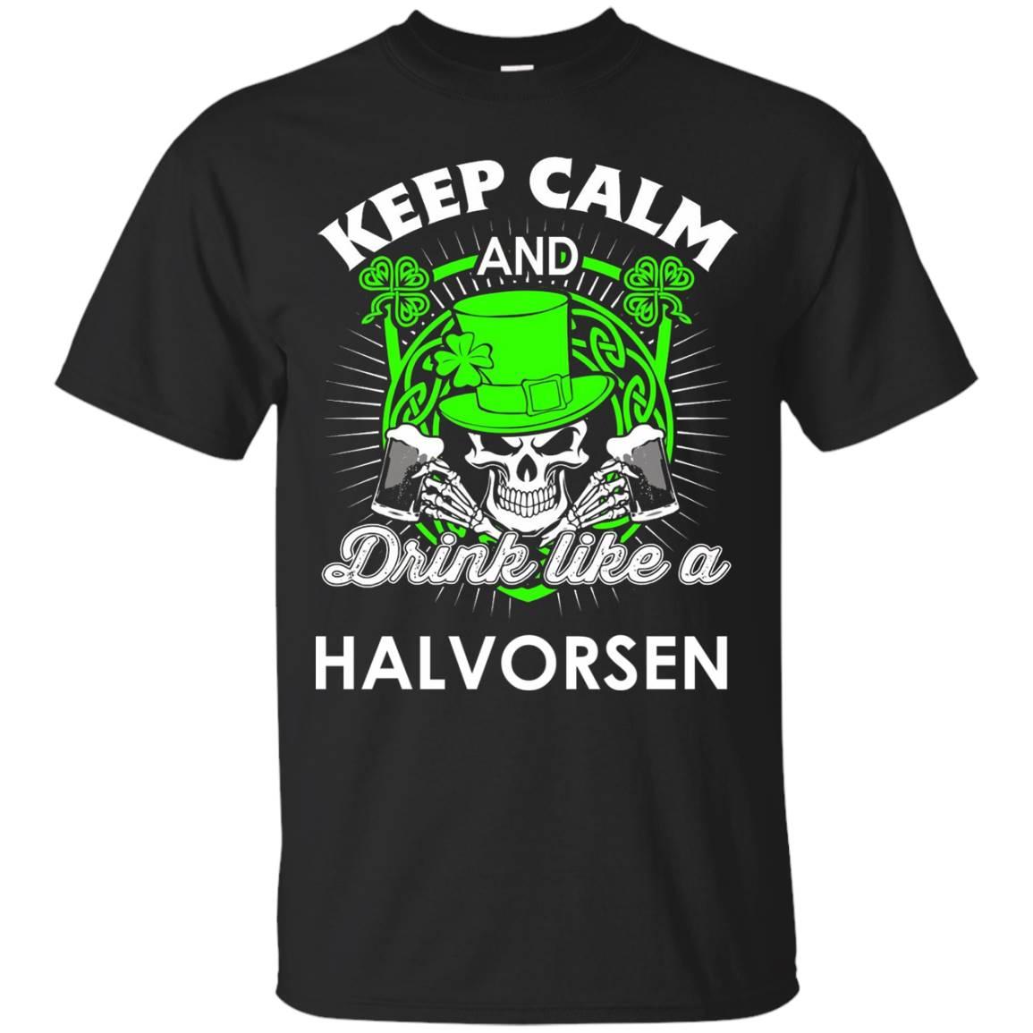 Keep calm and drink like a Halvorsen