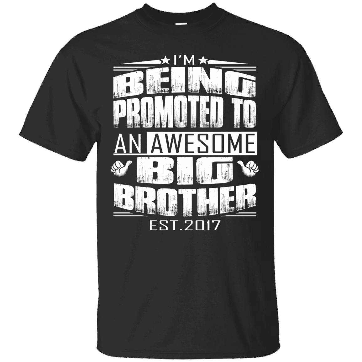 promoted to big brother 2017 shirt – T-Shirt