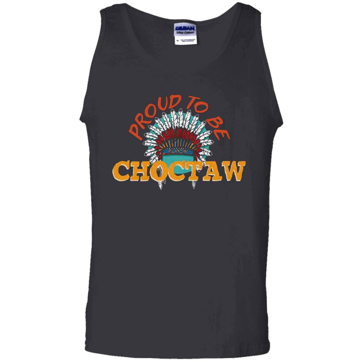 Proud To Be Choctaw Native American Pride T-Shirt – Tank Top