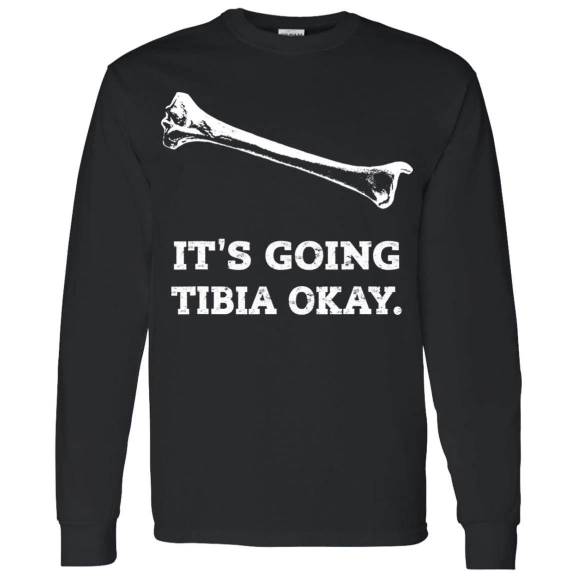 X-Ray Tech – It's Going Tibia Okay. Funny Radiology T-Shirt