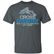 Cross Country Real Athletes Run Miles Not Yards T-Shirt. CC